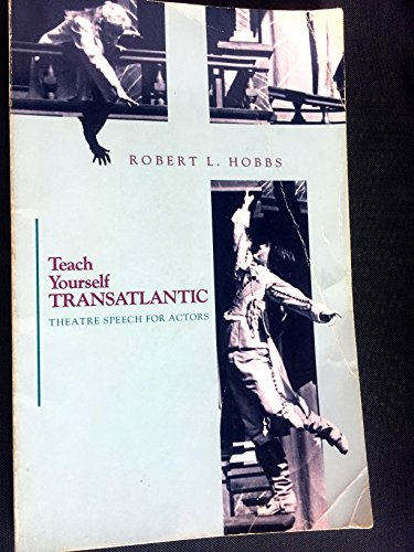 9780874846898: Teach Yourself Transatlantic: Theatre Speech for Actors