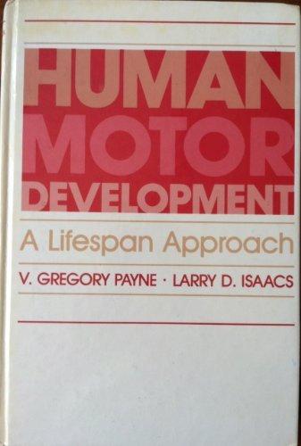 9780874847314: Human Motor Development: A Lifespan Approach
