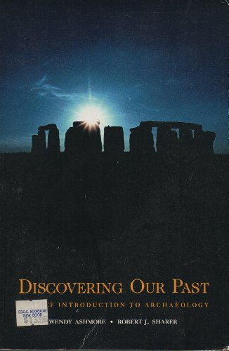 9780874847482: Discovering Our Past: A Brief Introduction to Archaeology