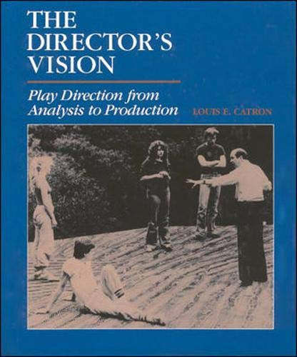 9780874847604: The Director's Vision: Play Direction from Analysis to Production