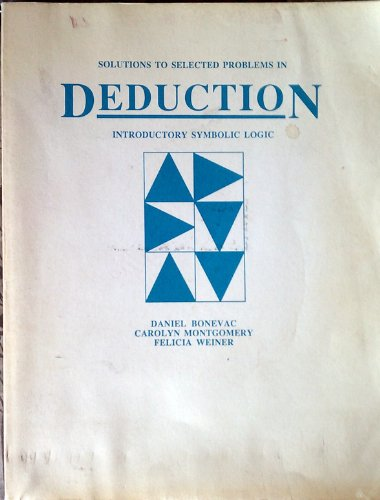 9780874848229: Deduction : Introductory Symbolic Logic