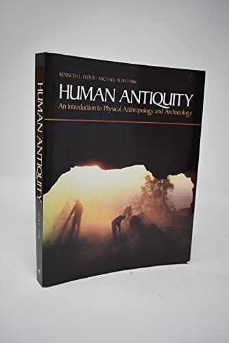 9780874848281: Human Antiquity: Introduction to Physical Anthropology and Archaeology