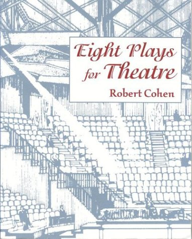 9780874848502: Eight Plays For Theatre