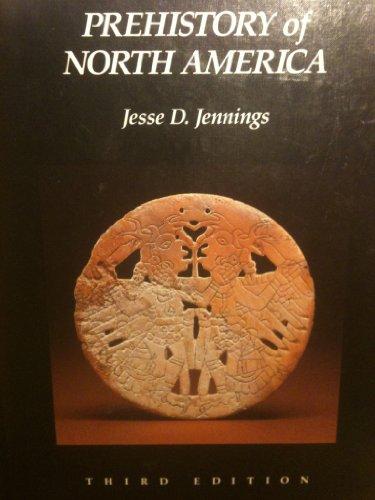 9780874848656: Prehistory of North America