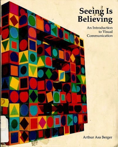 9780874848731: Seeing Is Believing: An Introduction to Visual Communication