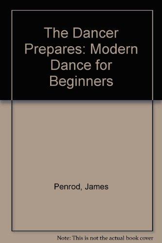 9780874849240: Dancer Prepares: Modern Dance for Beginners