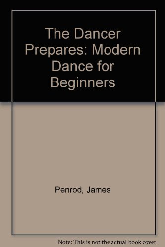 9780874849240: Dancer Prepares: Modern Dance for Beginners