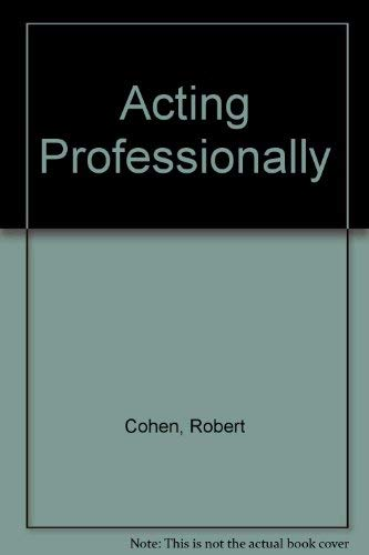 9780874849400: Acting Professionally: Raw Facts About Careers in Acting