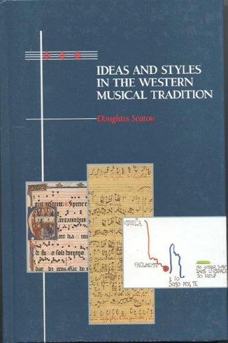 9780874849561: Ideas and Styles in the Western Musical Tradition