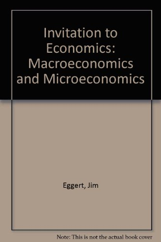 9780874849936: Invitation to Economics: Macroeconomics and Microeconomics