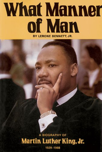 9780874850277: What Manner of Man: A Biography of Martin Luther King, JR