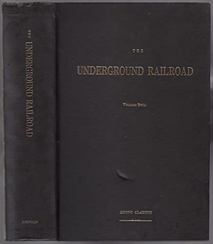 9780874850338: The Underground Railroad (Ebony Classics)