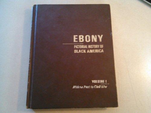 9780874850505: Ebony Pictorial History of Black America: 001
