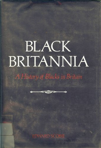 9780874850567: Black Britannia: A History of Blacks in Britain
