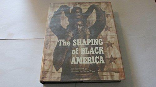 The Shaping of Black America: Bennett, Lerone