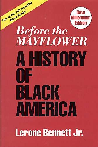Before the Mayflower: A History of Black