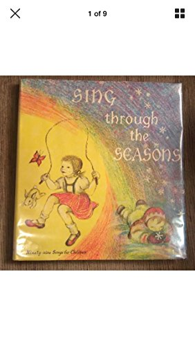 Sing Through the Seasons: Ninety-Nine Songs for Children: Society of Brothers