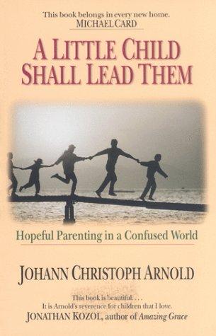 A Little Child Shall Lead Them: Hopeful: Arnold, Johann Christoph