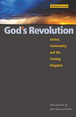 9780874860917: God's Revolution: Justice, Community, and the Coming Kingdom