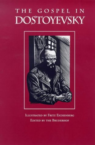 9780874861877: The Gospel in Dostoyevsky: Selections from His Works