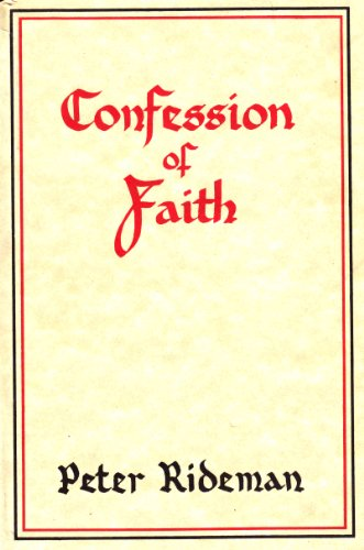 Confession of Faith: Peter Rideman