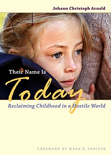 9780874866308: Their Name Is Today: Reclaiming Childhood in a Hostile World