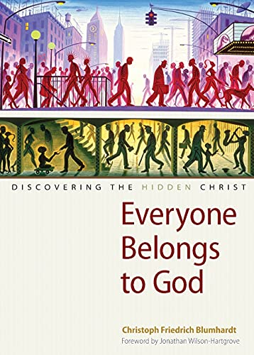 9780874866469: Everyone Belongs to God: Discovering the Hidden Christ