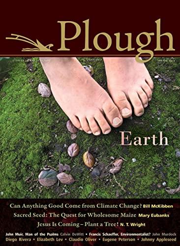 Plough Quarterly No. 4: Bill McKibben (author),