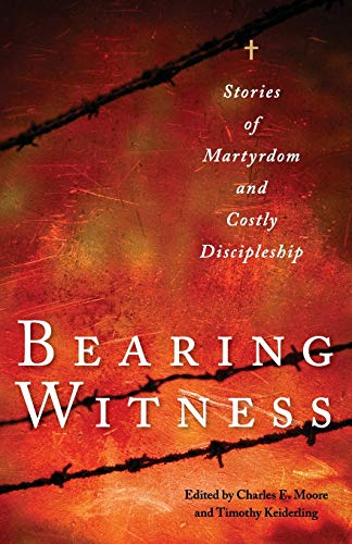 9780874867046: Bearing Witness: Stories of Martyrdom and Costly Discipleship