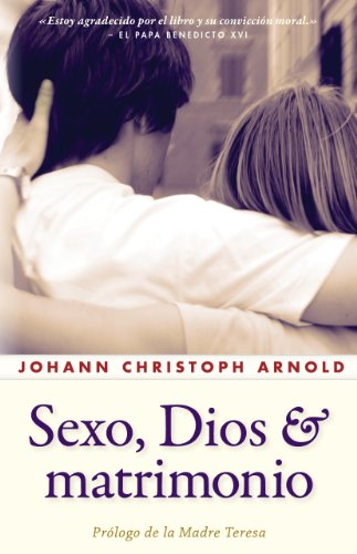 9780874868012: Sexo, Dios y Matrimonio = Sex, God and Marriage