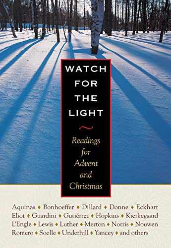 9780874869170: Watch for the Light: Readings for Advent and Christmas