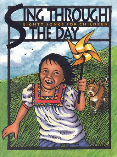Sing Through the Day : Eighty Songs for Children - with CD: Swinger, Marlys
