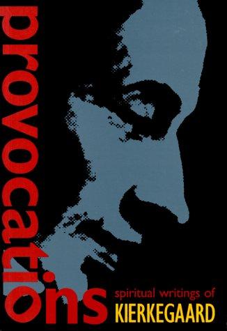 9780874869811: Provocations: Spiritual Writings of Kierkegaard