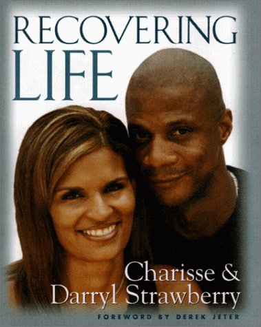 Recovering Life: Charisse; Strawberry, Darryl