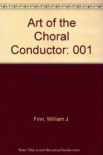 9780874870374: Art of the Choral Conductor