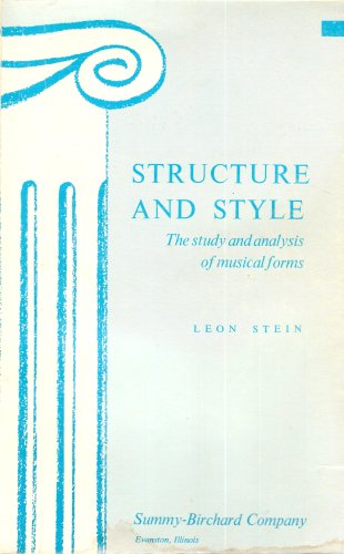 9780874870459: Structure and Style: The Study and Analysis of Musical Forms