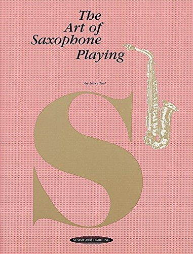 9780874870572: The Art of Saxophone Playing