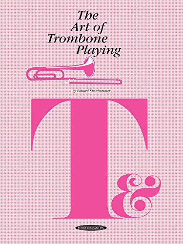 9780874870589: The Art of Trombone Playing