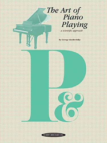 9780874870688: The Art of Piano Playing (The Art of Series)