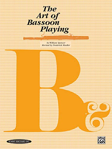 9780874870732: The Art of Bassoon Playing (Revised Edition)