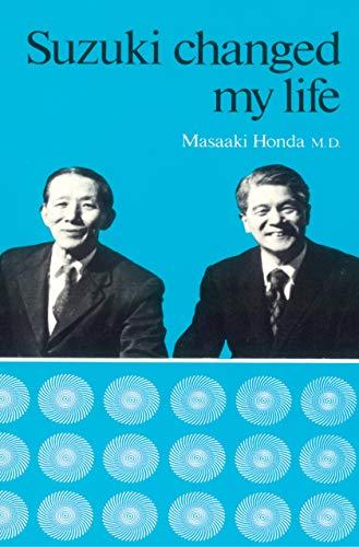 9780874870848: Suzuki Changed My Life