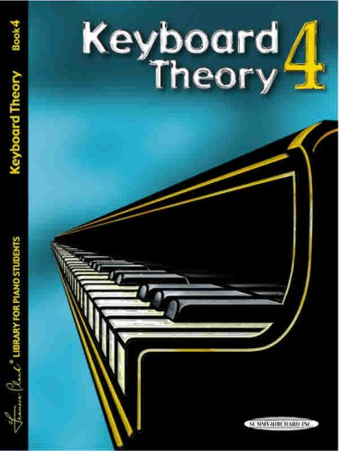 Keyboard Theory, Bk 4 (Frances Clark Library for Piano Students): Frances Clark