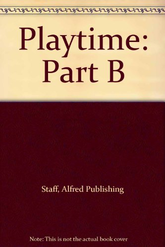 9780874871388: Playtime: Part B (Frances Clark Library (earlier edition))