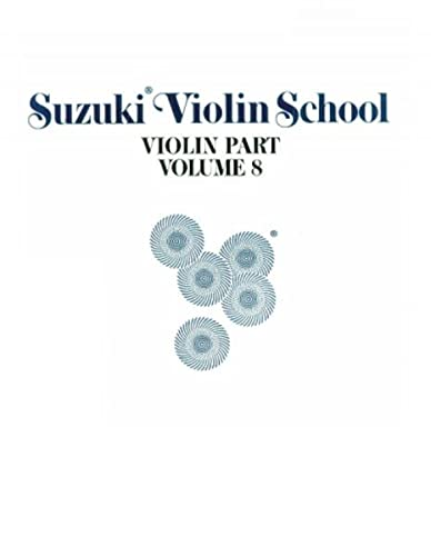 9780874871586: Suzuki Violin School, Vol 8: Violin Part