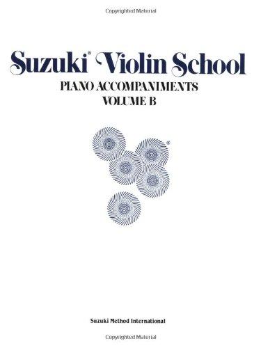 9780874872286: Suzuki Violin School: Piano Accompaniments, Vol. B