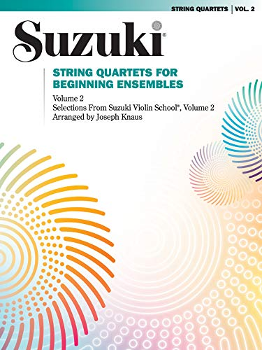 9780874872828: String Quartets for Beginning Ensembles, Volume 2 (Suzuki Violin School)