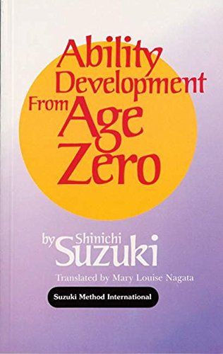 9780874875805: Ability Development from Age Zero