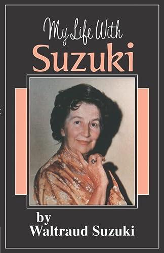 9780874875850: My Life with Suzuki (Suzuki Method International)
