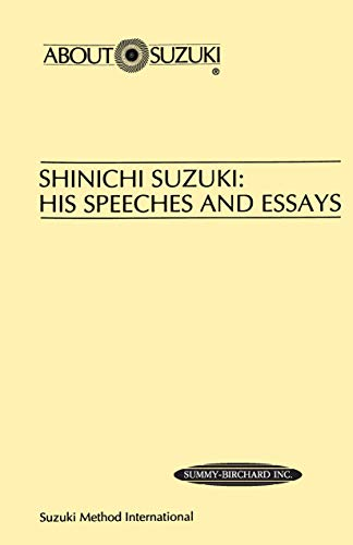 9780874875881: Shinichi Suzuki: His Speeches and Essays