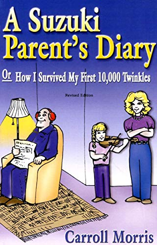 9780874875904: A Suzuki Parent's Diary, or How I Survived My First 10,000 Twinkles (Suzuki Method International S)